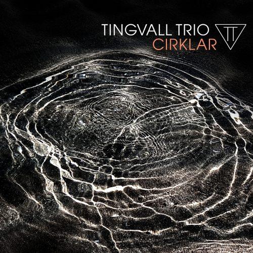 Tingvall Trio Cirklar cover