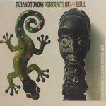 Tiziano Tononi «Portraits Of My Soul»