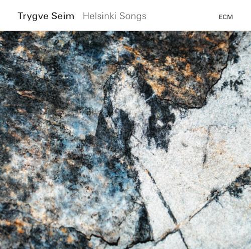Trygve Seim «Helsinki Songs»