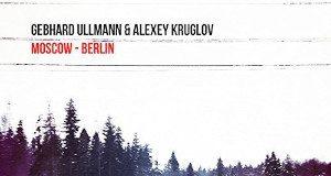 Ullmann & Kruglov «Moscow-Berlin»