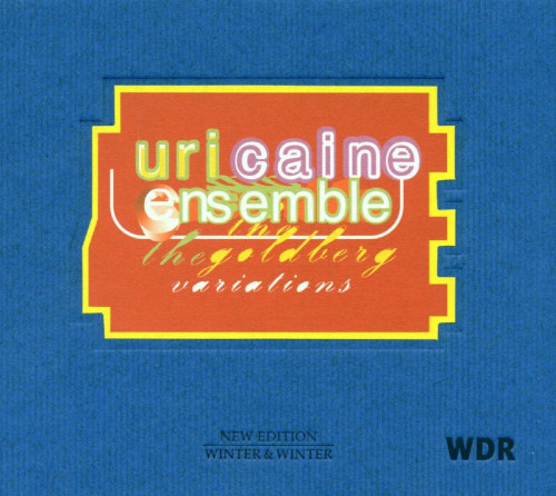 Uri Caine Ensemble: «The Goldberg Variations»