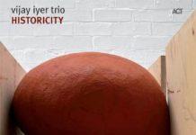 Vijay Iyer - Historicity