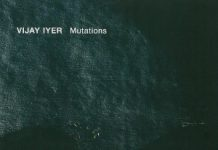 Vijay Iyer - Mutations