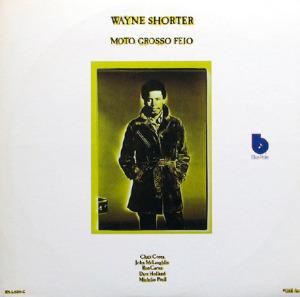 Wayne Shorter «Moto grosso feio»