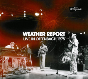 Weather Report «Live In Offenbach 1978»