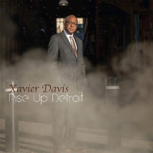 Xavier Davis «Rise Up Detroit»