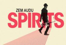 Zem Audu - Spirits