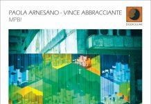Paola Arnesano – Vince Abbracciante «Mpbi»