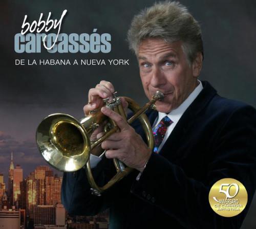 Bobby Carcassés «De Habana a NY»