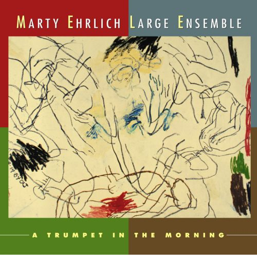 Marty EhrlichTrumpet In The Morning_New World Records_2013
