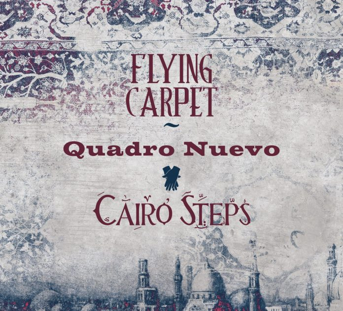 Quadro Nuevo – Cairo Steps «Flying Carpet»