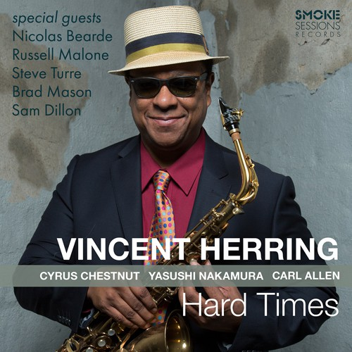 Vincent Herring «Hard Times»
