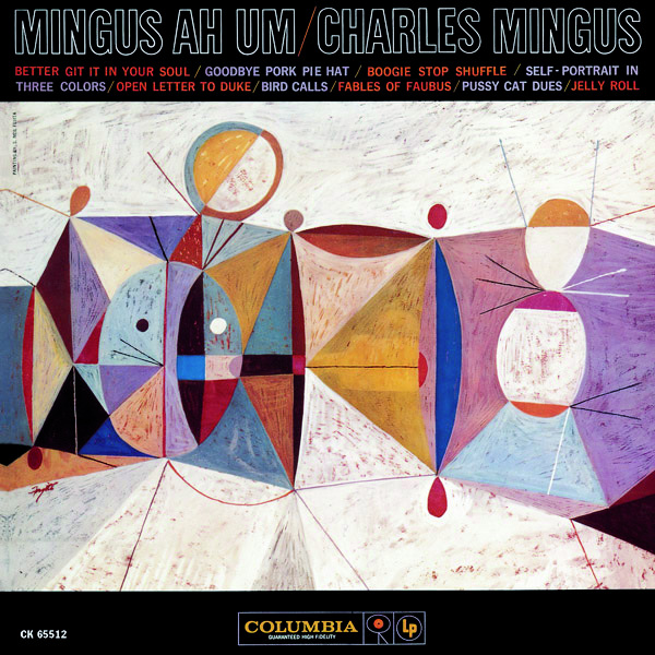 Charlie Mingus Ah Um