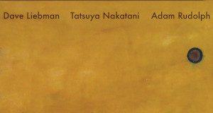 Liebman-Nakatani-Rudolph «The Unknowable»