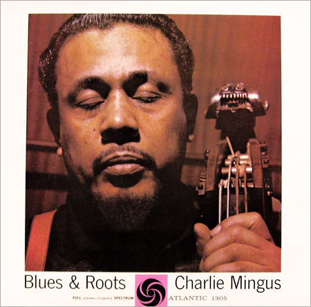 mingus blues and roots