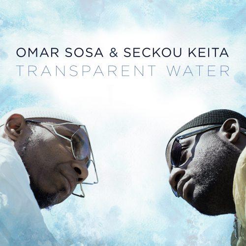 omar sosa transparent water