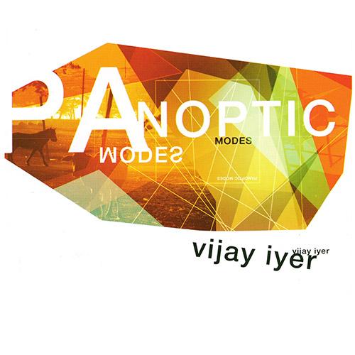 Vijay Iyer «Panoptic Modes»