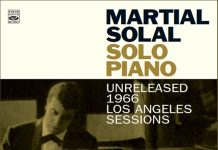 Martial Solal «Solo Piano, Vol. 1: Unreleased 1966»