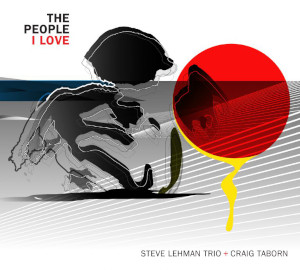 The People I Love - Steve Lehman Trio