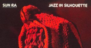 Sun Ra «Jazz In Silhouette»