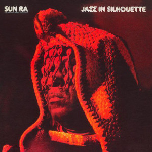 Sun Ra «Jazz In Silhouette»