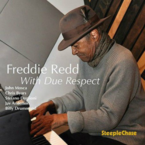 Freddie Redd «With Due Respect»